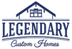 Legendary Custom Homes